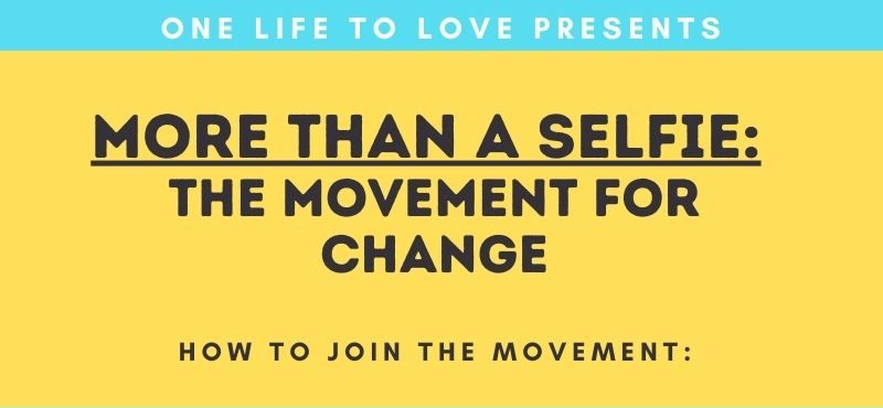 More Than a Selfie: The Movement for Change